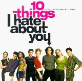 10 Things I Hate About You: Music From The Motion Picture [SOUNDTRACK]